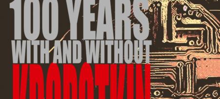 Международная онлайн-конференция «100 лет с Кропоткиным и без Кропоткина»